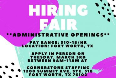 ***ADMINISTRATIVE HIRING FAIR*** (Fort Worth)
