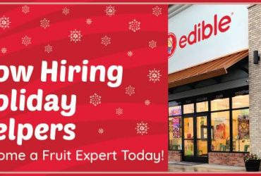 NOW HIRING MULTIPLE POSITIONS AT EDIBLE ARRANGEMENTS (MIAMI, FL)