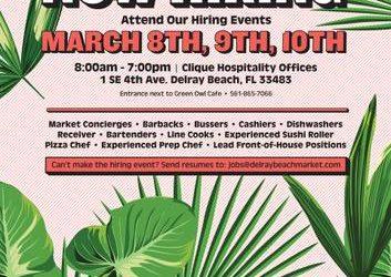 Delray Beach Market : Hiring Event : All Positions (DELRAY BEACH)